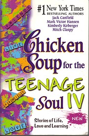 Chicken Soup for the Teenage Soul IV por…