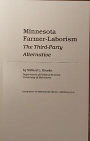 Minnesota farmer-laborism : the third-party…