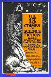 13 Crimes of Science Fiction: Short Stories…