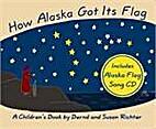 How Alaska Got Its Flag by…