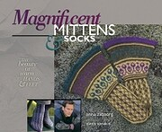 Magnificent Mittens & Socks: The Beauty of…