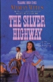 The Silver Highway (Treasure Quest Series…