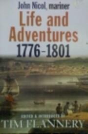 John Nicol - Mariner - Life and Adventures…