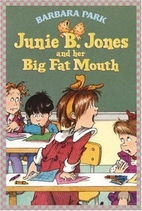 Junie B. Jones and Her Big Fat Mouth by…