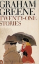 Twenty-One Stories by Graham Greene