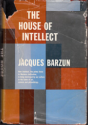 The House of Intellect: How Intellect, the…