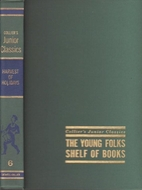 The Young Folks' Shelf of Books, Volume 06:…
