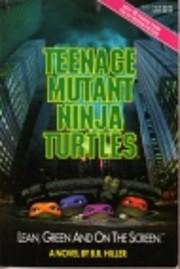 Teenage Mutant Ninja Turtles – tekijä: B.…
