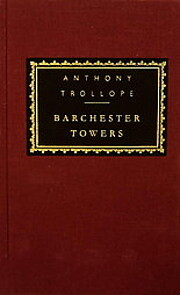 Barchester Towers : de Anthony Trollope