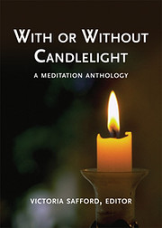 With or Without Candlelight: A Meditation…
