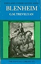 England Under Queen Anne: Blenheim by George…