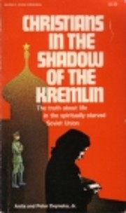 Christians in the Shadow of the Kremlin…