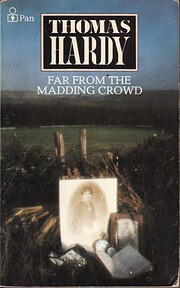 Far from the madding crowd af Thomas Hardy