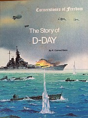 The Story of D-Day (Cornerstones of Freedom)…