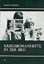 Kriegsromanhefte in der BRD. Inhalte und…