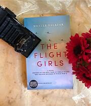 The Flight Girls: A Novel por Noelle Salazar