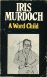 A Word Child de Iris Murdoch