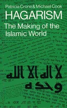 Hagarism: The Making of the Islamic World by…
