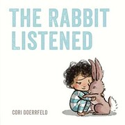 The Rabbit Listened de Cori Doerrfeld