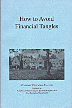 How to Avoid Financial Tangles by Bruce H.…
