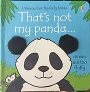 That's Not My Panda...(Usborne Touchy-Feely…