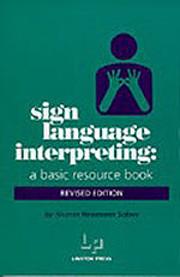 Sign Language Interpreting: A Basic Resource…