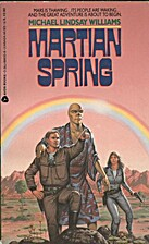 Martian Spring by Michael Lindsay Williams