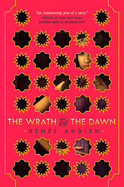 The Wrath & the Dawn (The Wrath and the…