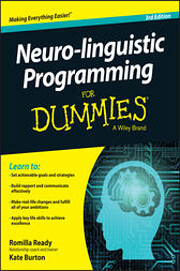 Neuro-linguistic Programming For Dummies…