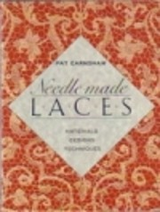 Needle-Made Laces: Materials, Designs,…