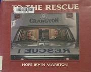 To the rescue – tekijä: Hope Irvin…