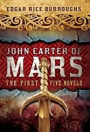 John Carter of Mars The First Five Novels of…