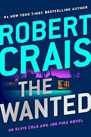 The Wanted (Elvis Cole and Joe Pike) de…