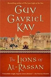 The lions of Al-Rassan – tekijä: Guy…