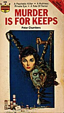 Murder is for Keeps by Peters Chambers