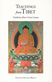 Teachings From Tibet: Guidance from Great…