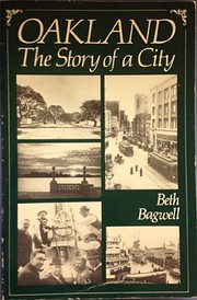 Oakland: The Story of a City af Beth Bagwell