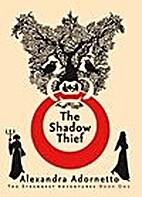 Shadow Thief by Alexandra Adornetto