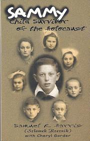 Sammy : child survivor of the Holocaust por…