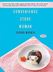 Convenience Store Woman: A Novel af Sayaka…