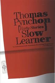 Slow Learner af Thomas Pynchon