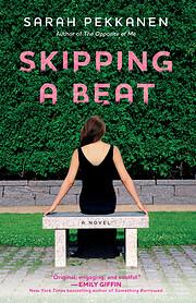 Skipping a Beat par Sarah Pekkanen