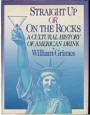 Straight Up or on the Rocks: A Cultural…