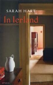 In Ierland : roman – tekijä: Sarah Hart