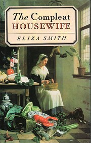 The Compleat Housewife af Eliza Smith