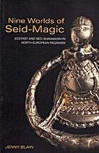 Nine Worlds of Seid-Magic: Ecstasy and…