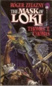 The Mask of Loki – tekijä: Roger Zelazny