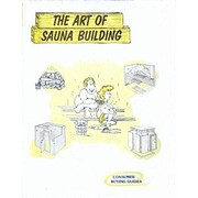 The Art of Sauna Building de Bert (Pertti)…