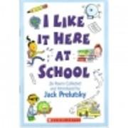 I Like it Here at School av Jack Prelutsky