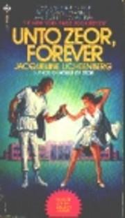 Unto Zeor Forever af Jacqueline Lichtenberg